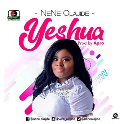 MP3 : Nene Olajide - Yeshua