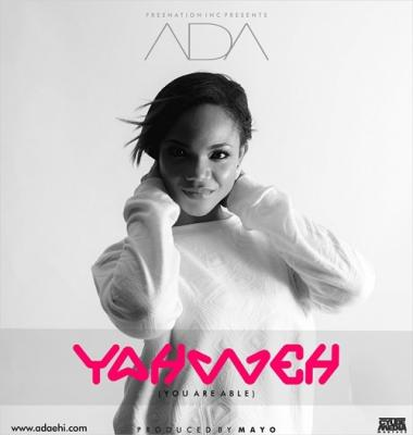 MP3 : ADA - Yahweh (You Are Able)