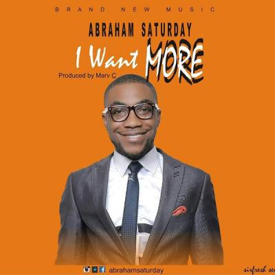 MP3 : Abraham Saturday - I Want More