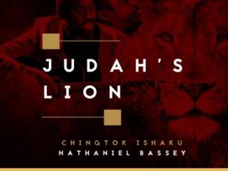MP3 : Pst. Chingtok Ishaku - Judah's Lion Ft Nathaniel Bassey