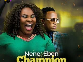 MP3 : Nene Uko - Champion ft Eben