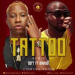 MP3 : Soft Ft. Davido - Tattoo (Remix)