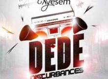 AUDIO + VIDEO: Ayesem - Dede (Prod. by Willis Beatz)