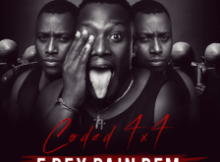 MP3 : Coded (4×4) - E Dey Pain Dem (Prod By Hydraulix)