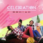 MP3 : Doh-Ah - Celebration