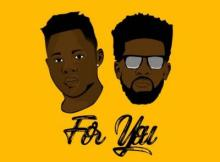 MP3 : Medikal - For You ft. Bisa Kdei (Prod By Unkle Beatz)