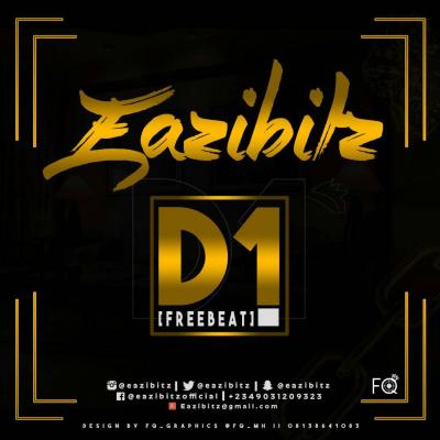 Freebeat: D1 (Prod By Eazibitz)