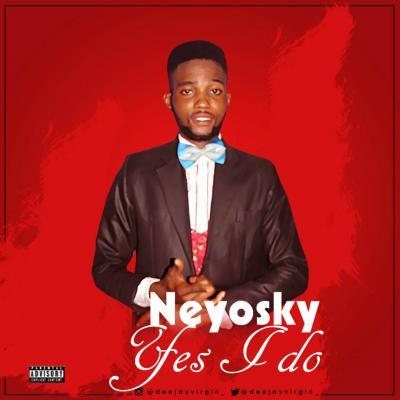 MP3: Neyosky - Yes I Do