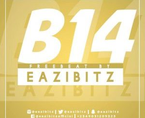 Freebeat: B14 (Prod By Eazibitz)
