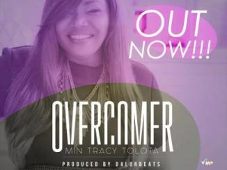 MP3: Tracy Tolota - Overcomer
