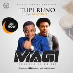 MP3 : Tupi Runo - Magi Ft. Samsong