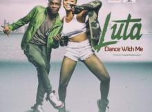 MP3 : LUTA - Dance with Me (Prod. by Tipbeat)