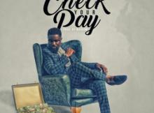 MP3: Sarkodie - Check Your Pay (Prod. by MagNom)