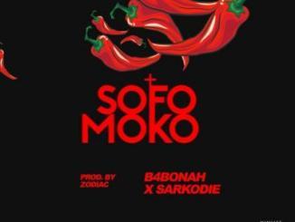 MP3 : Sarkodie x B4Bonah - Sofo Moko (Prod by Zodiac)