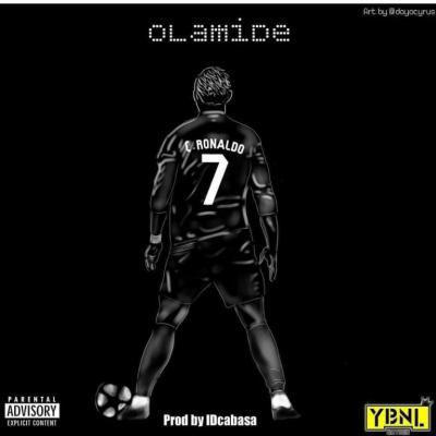 MP3: Olamide - C.Ronaldo (Prod. by ID Cabasa)