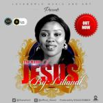 MP3: Lilianal - The Name of Jesus