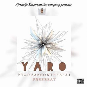 Freebeat: Yaro (Prod By Babeonthebeat)