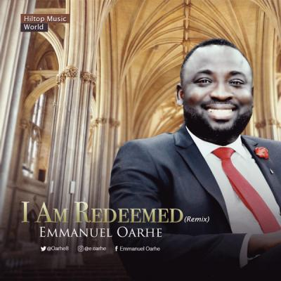 MP3: Emmanuel Oarhe - I Am Redeemed