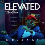 MP3: Mr 2Kay - God Can Bless Anybody