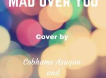 MP3: Cobhams Asuquo - Mad Over You (Cover)