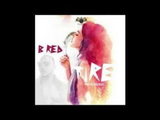 """MP3: B-Red - Tire (Produced By Krizbeatz)""""/> B-Red - Tire (Produced By Krizbeatz)"""