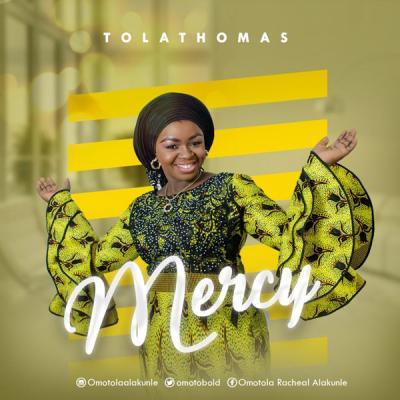 MP3: Tolathomas - Mercy