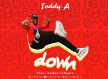 Music: Teddy A - Down