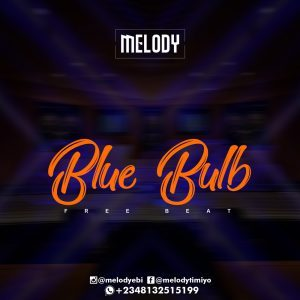Freebeat: Blue Bulb (Prod By Melody)