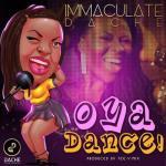 Music: Immaculate Dache - Oya Dance