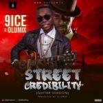 Music: 9ice x Olumix - Street Credibility (Guitar Version)