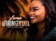 Music: Laraa - Afurum Gi N'Anya (I Love You)
