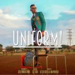 Music: Zulu Mkhathini - Uniform Ft. DJ Tira