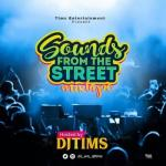 (MIXTAPE) DJ Tims - Sounds From The Street
