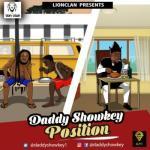 (music) Daddy Showkey - Position