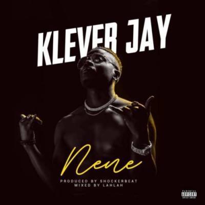 (music) Klever Jay - Nene