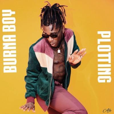 (music) Burna Boy - Plotting