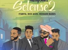 (Music) Harrysong ft. Reekado Banks, Iyanya & Dice Ailes - Selense (Remix)