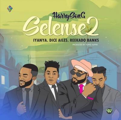 (Music) Harrysong ft. Reekado Banks, Iyanya & Dice Ailes - Selense (Remix)