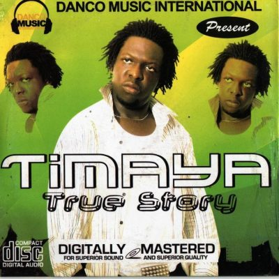 MP3: Timaya – True Story