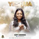 MP3: Gift Dennis - Yeshua