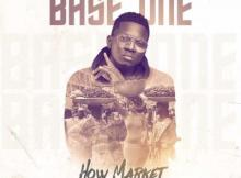 (music) Baseone - How Market [Prod. By Mallow Reelz]