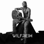 MP3: Wilfresh – Take My Name