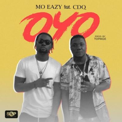 (Music) MO Eazy X CDQ - Oyo