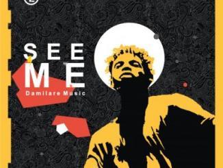 (Music) Damilare - See Me