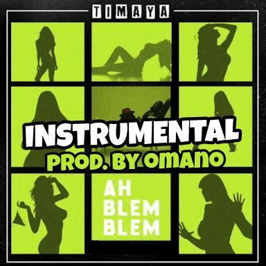 (Instrumental) Timaya - Ah Blem Blem (Remake Omano)