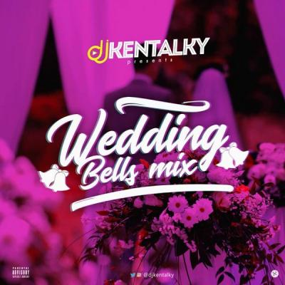 MIXTAPE: DJ Kentalky - Wedding Bells Mix