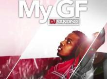 MP3 : DJ Sandiso ft. DJ Tira, Prince Bulo x Madanon - My GF