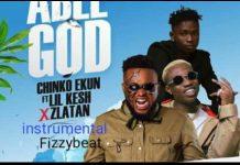 Instrumental: Chinko Ekun ft Zlatan x Lil Kesh - Able God (Prod. By E_Tunz)