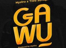 Lyrics: Mystro Ft. Tiwa Savage - Gawu