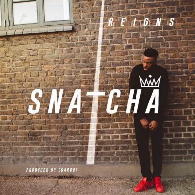 MP3 : Snatcha - Reigns